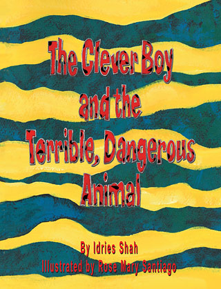 The cover for The Clever Boy and the Terrible, Dangerous Animal