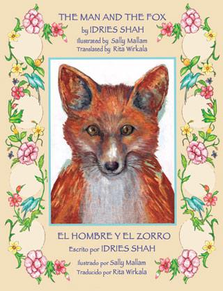 The Man and the Fox / El hombre y el zorro