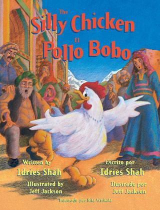 The Silly Chicken / El pollo bobo