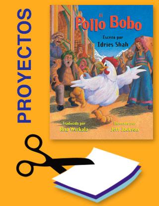 Proyectos para el título El pollo bobo