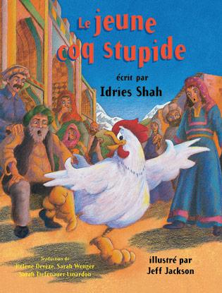 Le jeune coq stupide