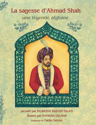 La sagesse d'Ahmad Shah