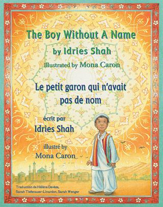 The Boy Without A Name / Le petit garçon qui n'avait pas de nom