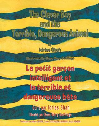 The Clever Boy and the Terrible, Dangerous Animal  / Le petit garçon intelligent et la terrible et dangereuse bête