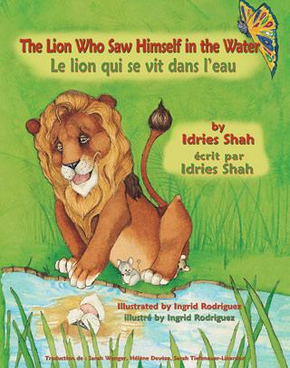 The Lion Who Saw Himself in the Water / Le lion qui se vit dans l'eau