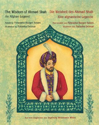 Cover for The Wisdom of Ahmad Shah/ Die Weisheit des Ahmad Shah